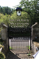 From Lark Rise to Madison County
