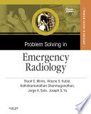 Problem Solving in Emergency Radiology E Book