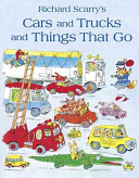 Cars and Trucks and Things That Go Book PDF