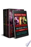Blood Trail  Blood Vice Books 4 6  Book