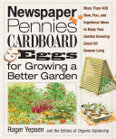 Newspaper, Pennies, Cardboard, and Eggs--For Growing a Better Garden