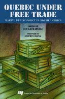 Quebec under Free Trade : Making Public Policy in North America ebook