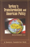 Turkey s Transformation and American Policy Book