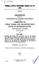 Federal Capital Investment Budget Act Of 1982