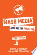 Mass Media and American Politics