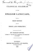 A Classical Grammar Of The English Language