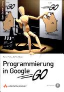 Programmierung in Google Go