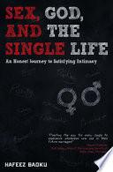 Sex  God  and the Single Life