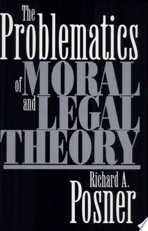 [pdf - epub] The Problematics of Moral and Legal Theory - Read eBooks Online
