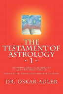The Testament Of Astrology