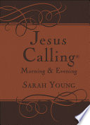 Read Online Jesus Calling Morning and Evening Devotional For Free