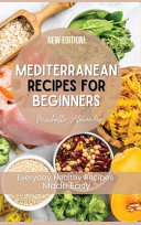 Mediterranean Recipes for Beginners