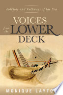 Voices from the Lower Deck