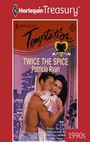Twice the Spice