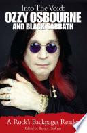 Into the Void  Ozzy Osbourne and Black Sabbath