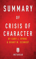 Summary of Crisis of Character Book