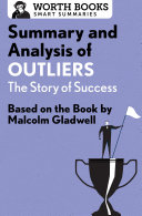 Pdf Summary and Analysis of Outliers: The Story of Success