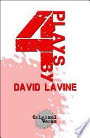 4 Plays by David Lavine