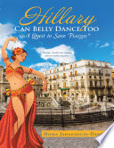 Hillary Can Belly Dance Too A Quest To Save Piazzas