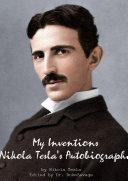 My Inventions Nikola Tesla's Autobiography