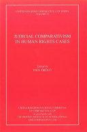 Judicial Comparativism in Human Rights Cases