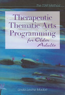 Therapeutic Thematic Arts Programming For Older Adults Book PDF