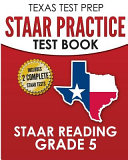 Texas Test Prep Staar Practice Test Book Staar Reading Grade 5