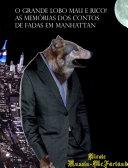 Portuguese-English Bilingual Edition: O Grande Lobo Mau é Rico! (The Big Bad Wolf Strikes It Rich!)