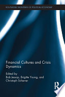 Financial Cultures and Crisis Dynamics Book