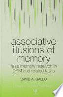 Associative Illusions of Memory