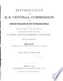 Mittheilungen der Kaiserlich-Königlichen Central-Commission zur Erforschung und Erhaltung der Baudenkmale