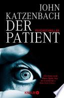Der Patient  : Psychothriller