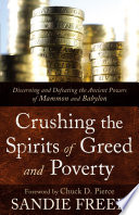 Crushing the Spirits of Greed and Poverty