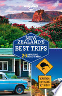 Lonely Planet New Zealand s Best Trips