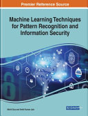 Machine Learning Techniques for Pattern Recognition and Information Security