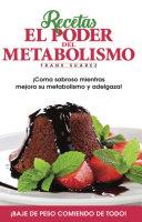 Recetas El Poder del Metabolismo