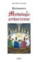 Pdf Dictionnaire de mythologie arthurienne Telecharger