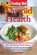 Cooking Well  Thyroid Health