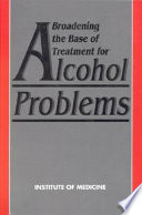 Broadening The Base Of Treatment For Alcohol Problems