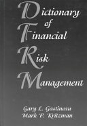 Dictionary Of Financial Risk Management Book PDF