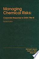 Managing Chemical RisksCorporate Response to Sara
