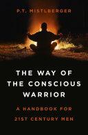 The Way of the Conscious Warrior Pdf/ePub eBook