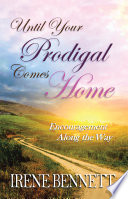 Until Your Prodigal Comes Home Book