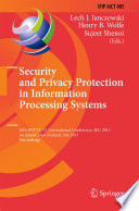 Security and Privacy Protection in Information Processing Systems