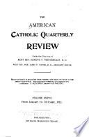 The American Catholic Quarterly Review ...