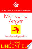 Managing Anger  Simple Steps to Dealing with Frustration and Threat