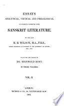 Essays Analytical  Critical  and Philological on Subjects Connected with Sanskrit Literature  Analytical account of the Pancha tantra  illustrated with occasional translations  Hindu fiction  Extracts from the Da  akum  ra  or  The ten princes  On the art of war as known to the Hindus  The Megha d  ta  or  Cloud messenger