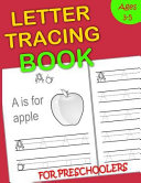 Letter Tracing Book for Preschoolers: Lots of Letter Tracing Practice for Kids Ages 3-5 & Kindergarten