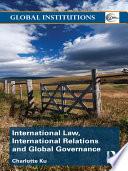 International Law International Relations And Global Governance