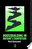 Housebuilding in Britain's Countryside